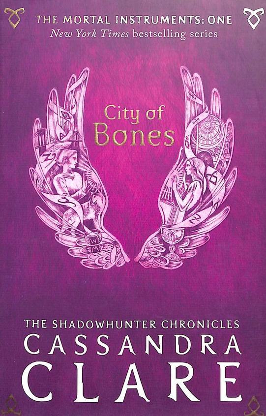 City Of Bones : Mortal Instruments Book 1
