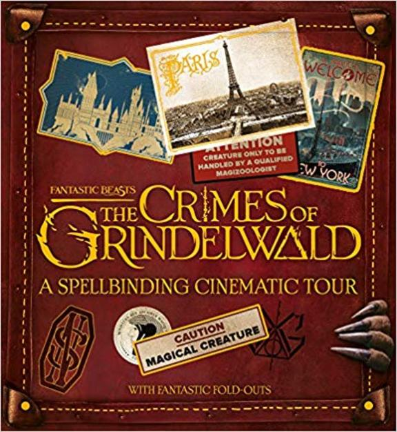 Spellbinding Cinematic Tour Fantastic Beasts : The Crimes Of Grindelwald