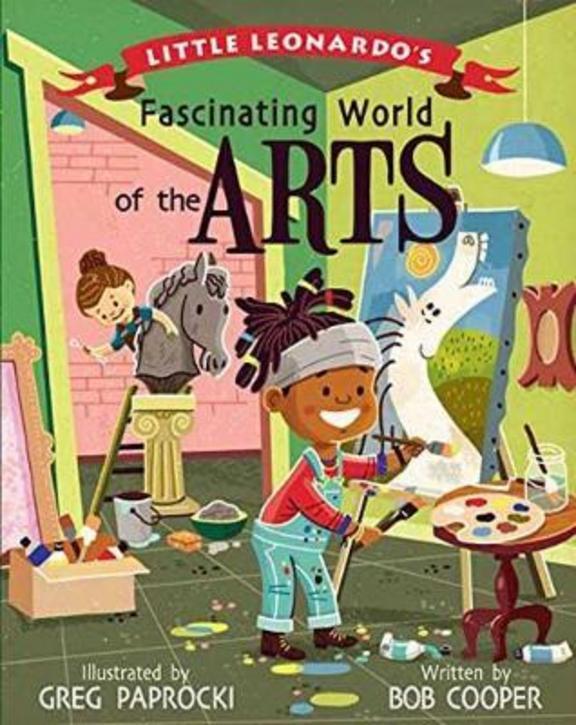 Little Leonardos Fascinating World of the Arts