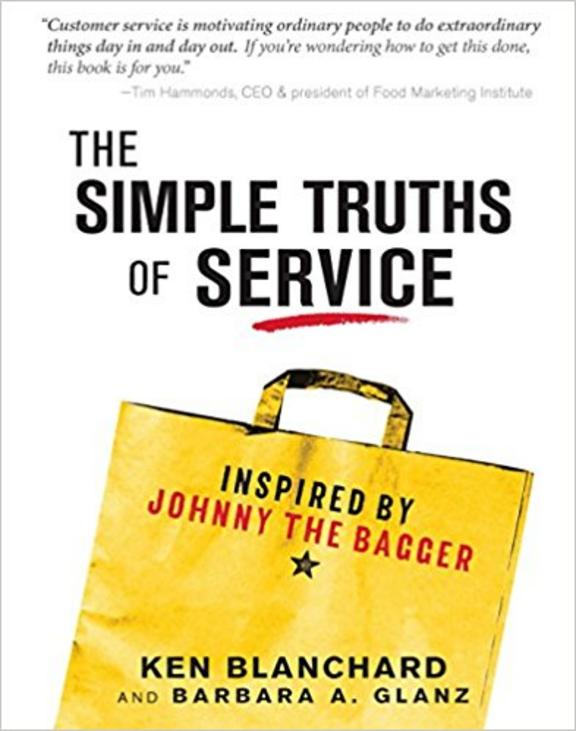 Simple Truths Of Service : Inspored By Johnny The Bagger