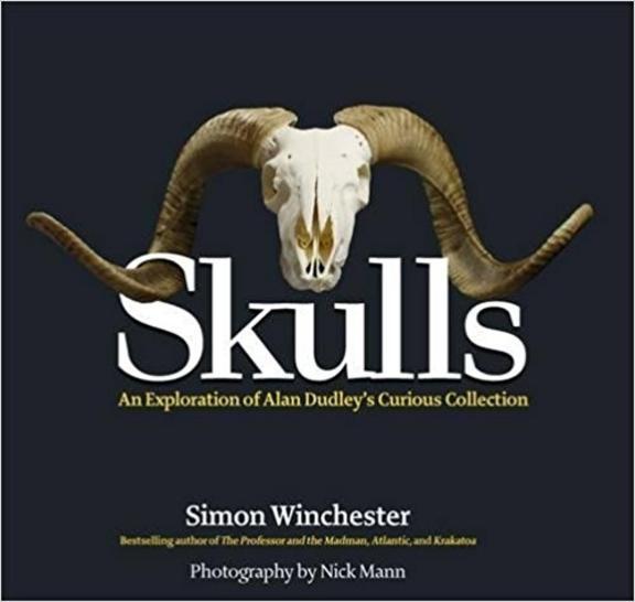 Skulls: An Exploration of Alan Dudleys Curious Collection