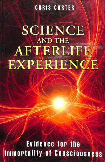 Science & The Afterlife Experience