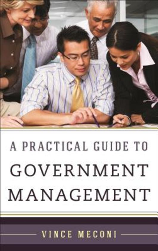 A Practical Guide to Government Management