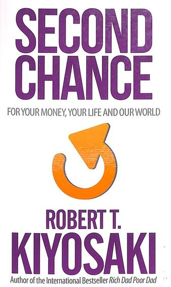 Second Chance : For Your Money And Your Life