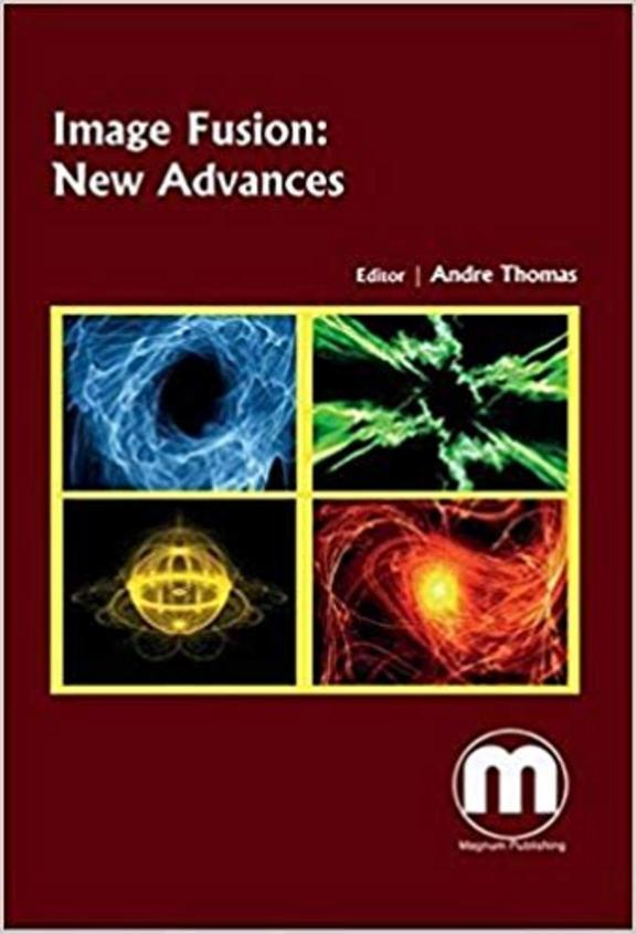 Image Fusion: New Advances