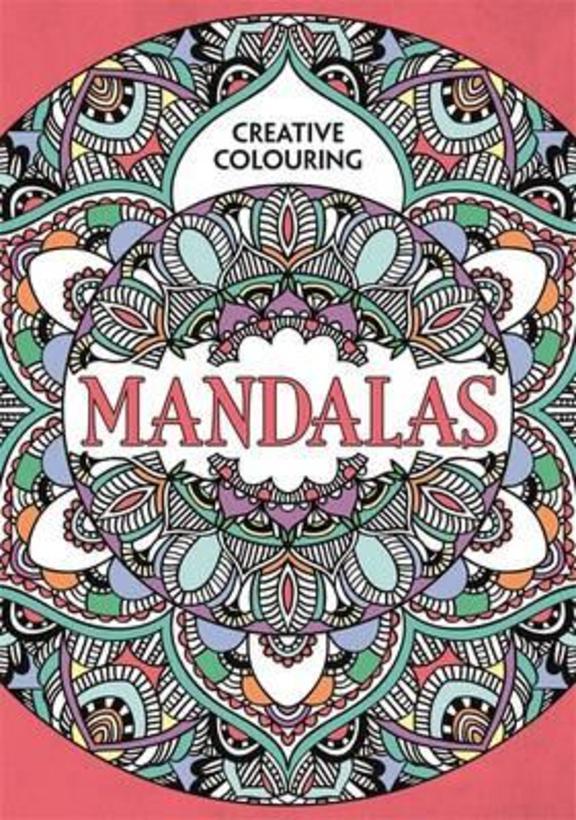 Mandalas : Creative Colouring