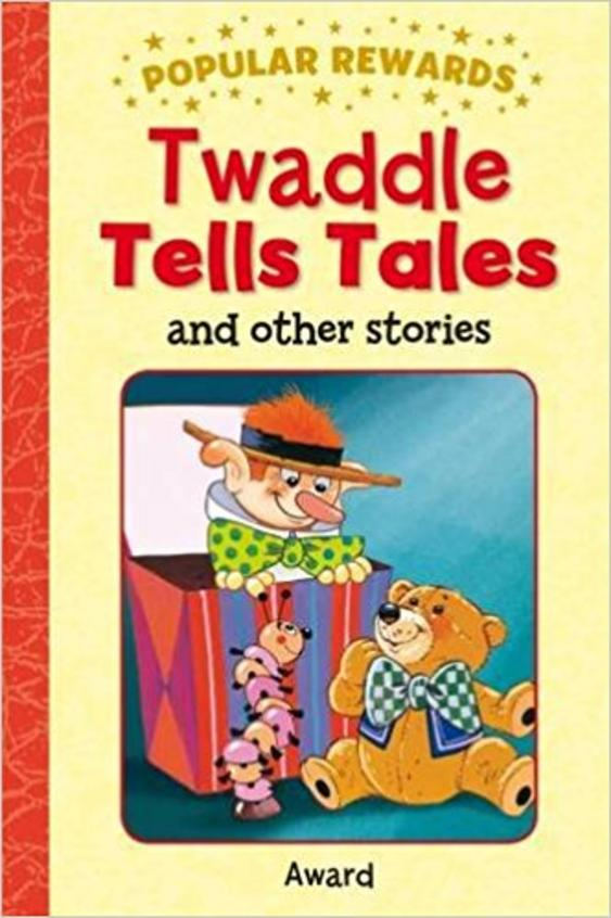 Twaddle Tells Tales And Other Stories