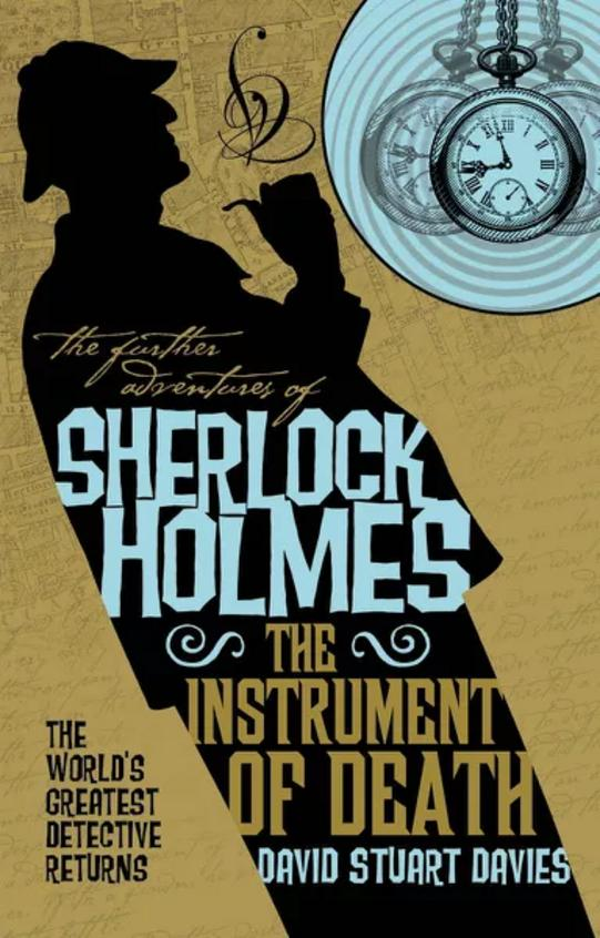 Further Adventures Of Sherlock Holmes - The Instrument Of Death