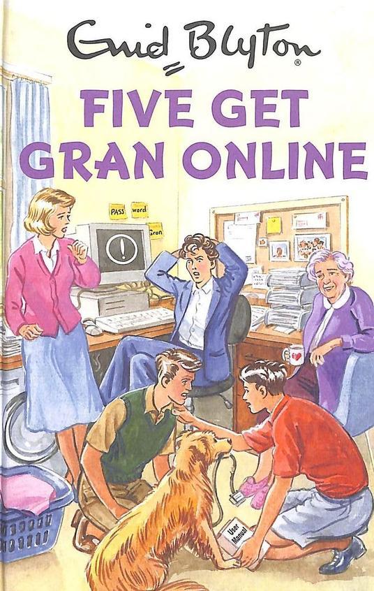 Five Get Gran On Line