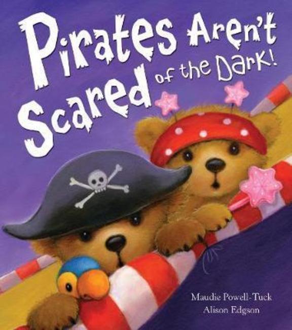 Pirates Arent Scared Of The Dark