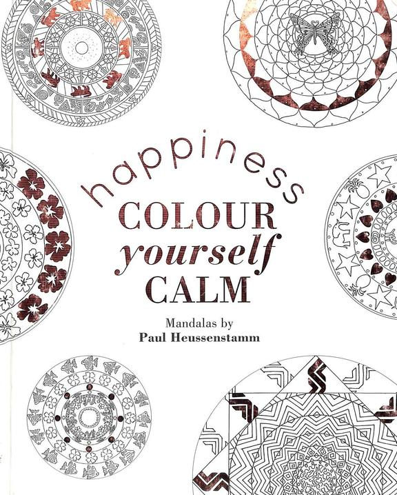 Happiness : Colour Yourself Calm
