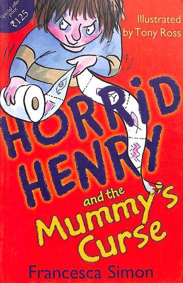 Horrid Henry & The Mummys Curse