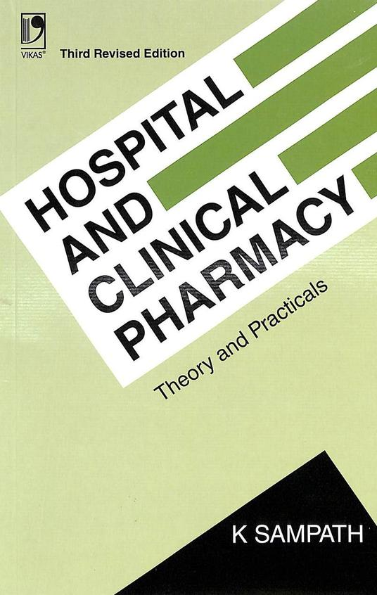 Hospital & Clinical Pharmacy Theory & Practicals