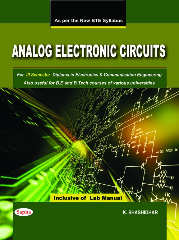 Analog Electronic Circuits With Lab Manual For 3 Sem Diploma Electronics & Communication Engg