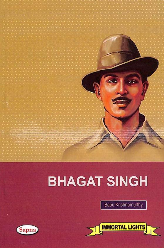 Bhagat Singh : Immortal Lights