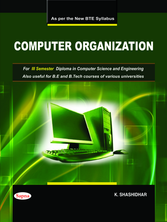 Computer Organization For 3rd Sem Diploma In Computer Science & Eng Also Useful Be & Btech