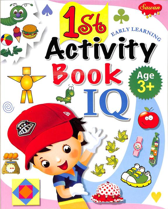 1st Activitiy Book Iq : Early Learning Age 3+