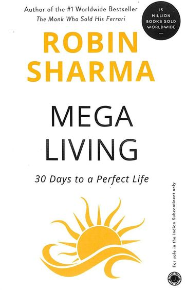 Megaliving : 30 Days To A Perfect Life
