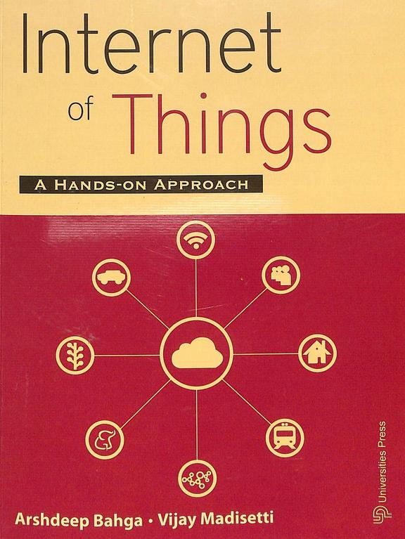 Internet Of Things : A Hands On Approach