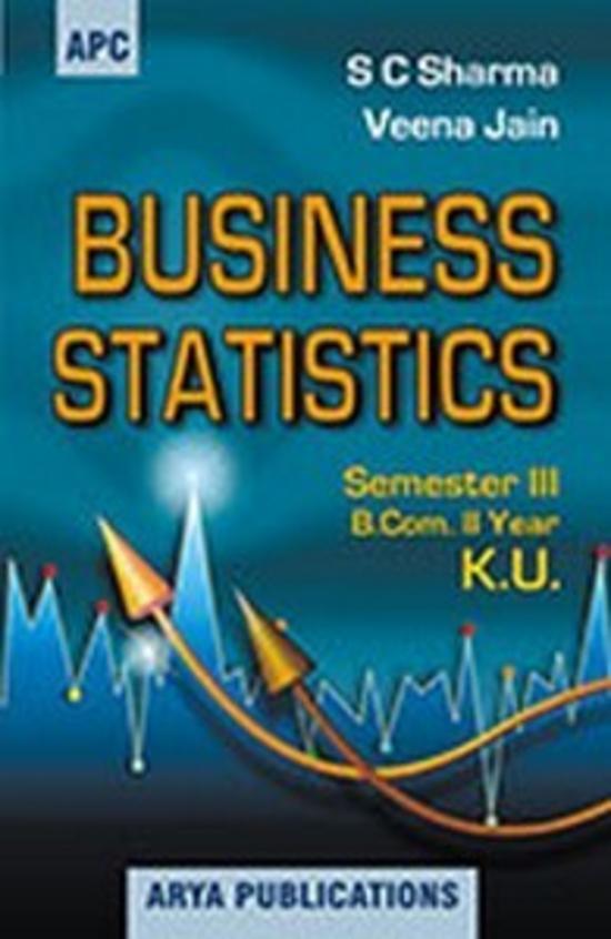 Business Statistics B.Com. II Semester III (KU)