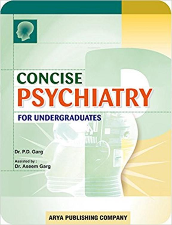 Concise Psychiatry For Undergraduates