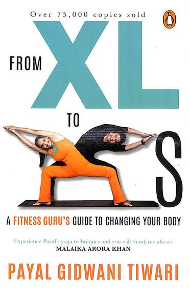 From Xl To Xs - A Fitness Gurus Guide To Changing Your Body