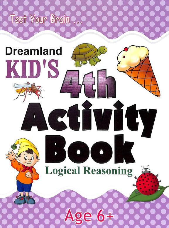 Kids  4th  Activity  Book  Logical Reasoning  Age  6+
