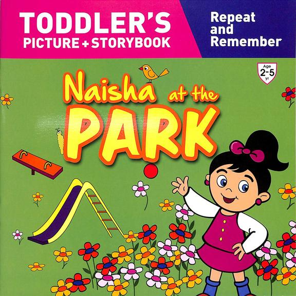 Naisha At The Park : Toddlers Picture+Story Book