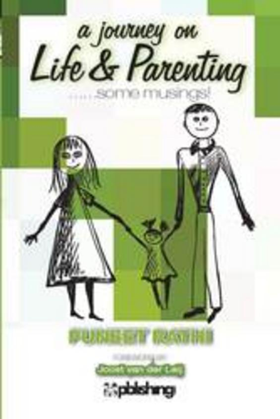 Journey On Life & Parenting Some Musings