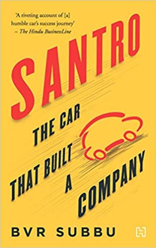Santro : The Car That Built A Company