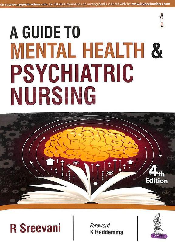 Guide To Mental Health & Psychiatric Nursing
