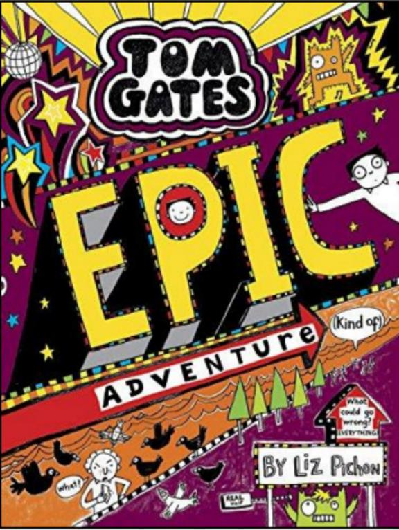 Tom Gates 13 : Epic Adventure Kind Of