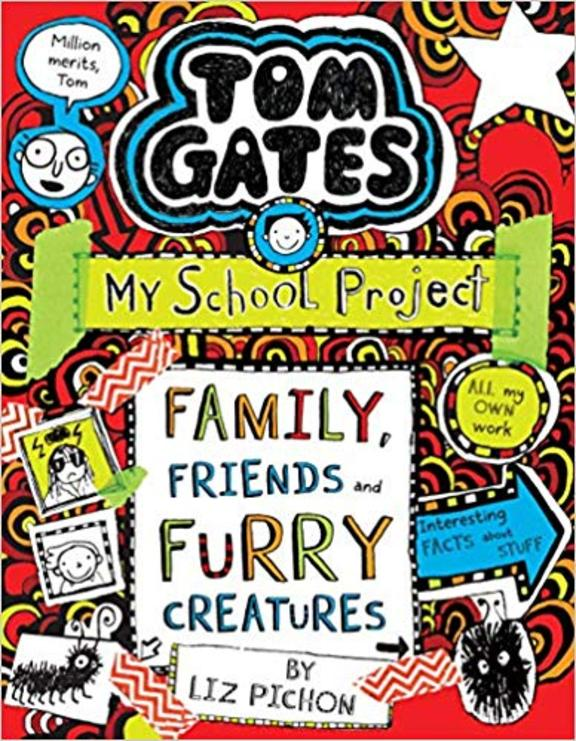 Tom Gates 12 : Family Friends And Furry Creatures