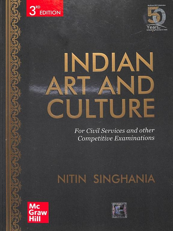 Indian Art & Culture For Civil Services & Other Competitive Examinations