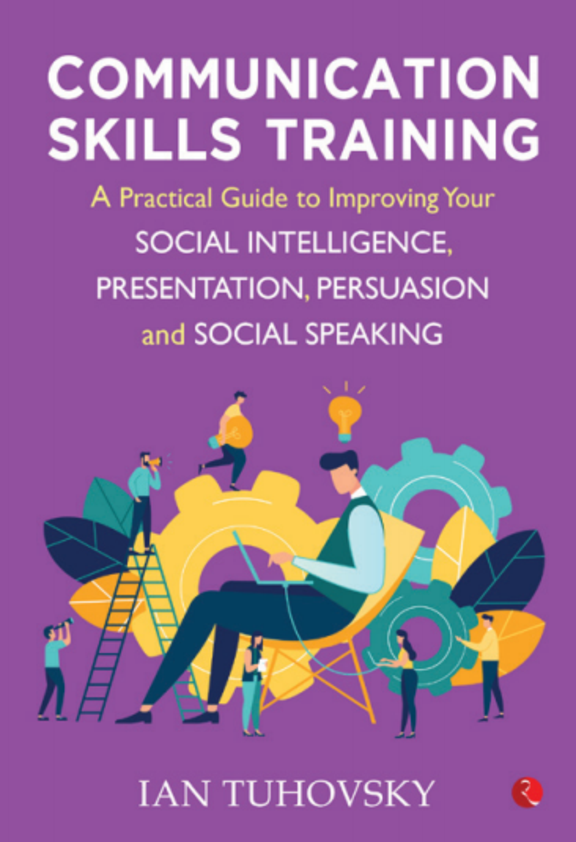Communication Skills Training : A Practical Guide To Improving Your Social Intelligence Presentation