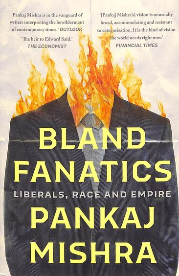Bland Fanatics : Liberals Race & Empire