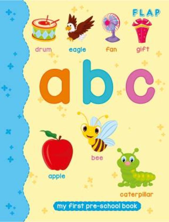Flap : Abc My First Pre School Book