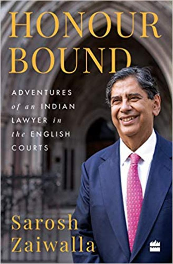 Honour Bound: Adventures Of An Indian Lawyer In The English Courts