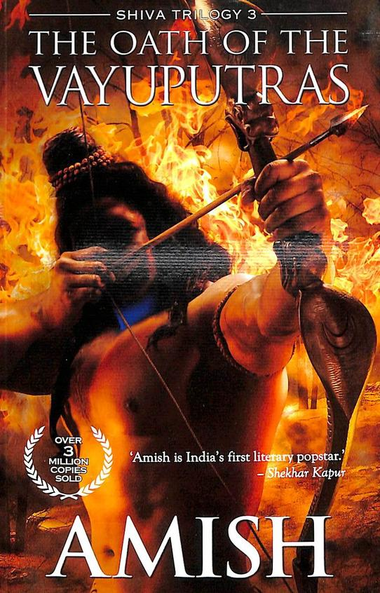 Oath Of The Vayuputras Book 3 Of The Shiva Trilogy
