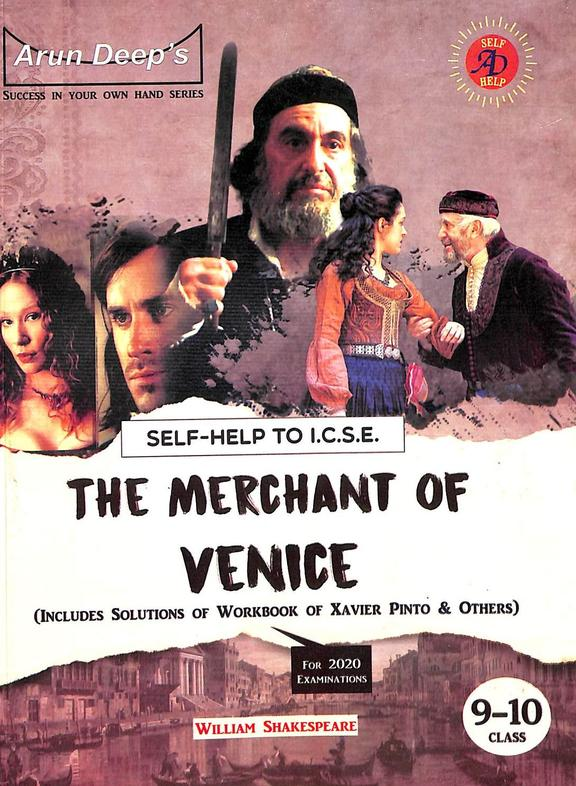 Self Help To The Merchant Of Venice Class 9 & 10 For 2020  Examinaitons : Icse