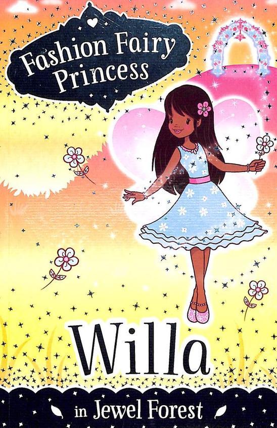 Fashion Fairy Princess: Willa In Jewel Forest