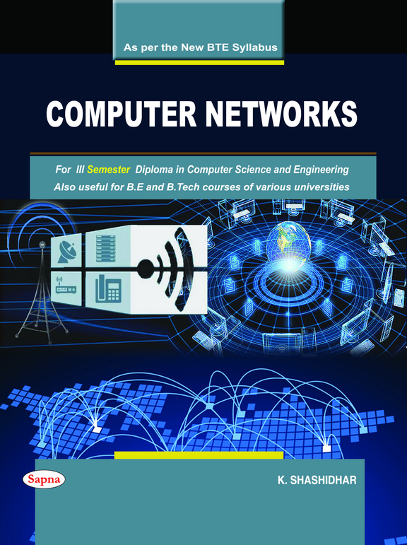 Computer Networks For 3 Sem Diploma In Computer Science & Engineering & Also Useful For Be & B Tech