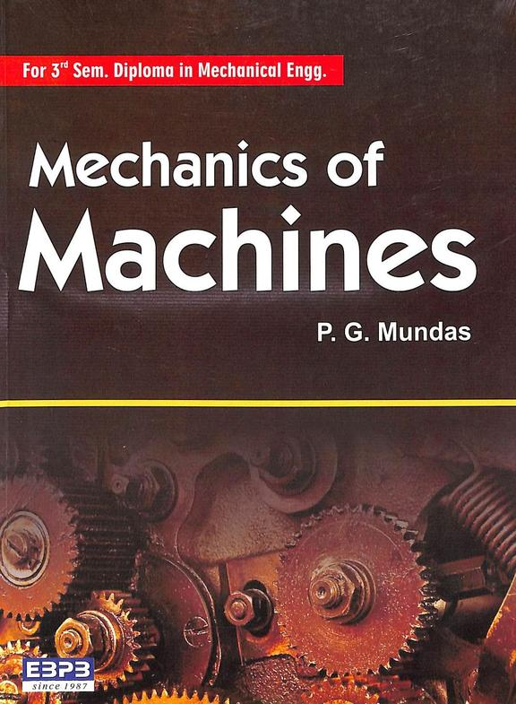 Mechanics Of Machines For 3 Sem Diploma In Mechanical Engg