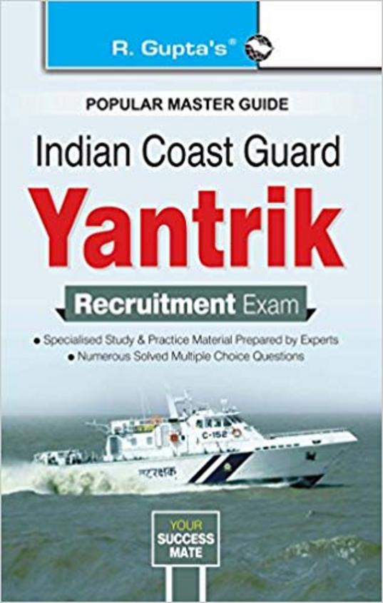 Indian Coast Guard Yantrik Recruitment Exam Guide: 2021 Edition