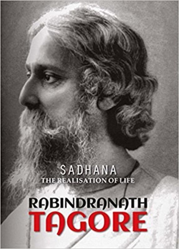Sadhana : The Realisation Of Life