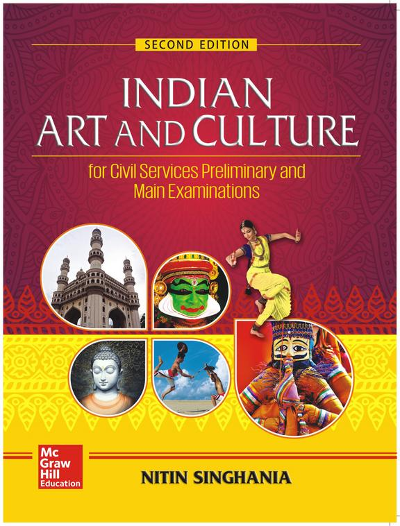 Indian Art And Culture For Upsc And State Civil Services Examinations