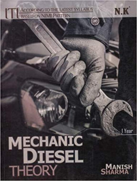 Mechanic Diesel Theory  Iti 1st Year Based On Nimi Pattern