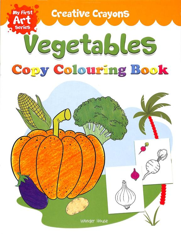 Creative Crayons Vegetables : Copy Colouring Book