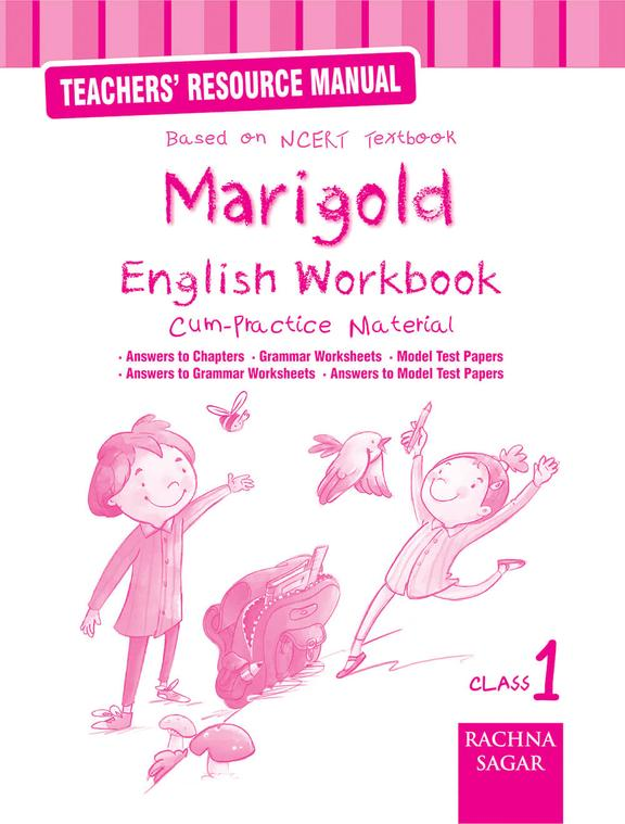 Buy Teachers Resource Manual Marigold English Work Book Cum Practice Material Class 1 Ncert Book Na 9387840158 9789387840157 Sapnaonline Com India