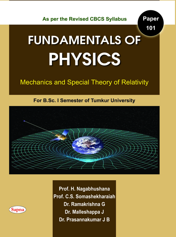 Fundamentals Of Physics Mechanics & Special Theory Of Relativity Paper 101 For Bsc 1 Sem : Tu